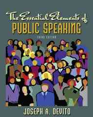 The Essential Elements of Public Speaking 3rd edition 9780205543007 0205543006
