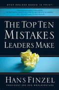The Top Ten Mistakes Leaders Make 1st Edition 9780781445498 0781445493