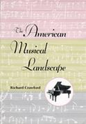 The American Musical Landscape 1st edition 9780520077645 0520077644