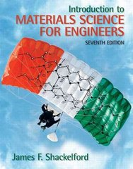Introduction to Materials Science for Engineers 7th edition 9780136012603 0136012604