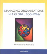 Managing Organizations in a Global Economy 1st edition 9780324261547 0324261543