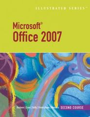 Microsoft Office 2007-Illustrated Second Course 1st edition 9781423905158 1423905156