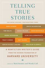 Telling True Stories 1st Edition 9780452287556 0452287553