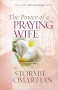 The Power of a Praying Wife 0 9780736919241 0736919244