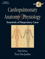 Cardiopulmonary Anatomy & Physiology 5th Edition 9781418042783 1418042781