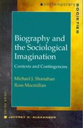 Biography and the Sociological Imagination 1st edition 9780393976083 0393976084