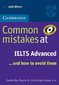 Common Mistakes at IELTS Advanced 1st edition 9780521692472 0521692474