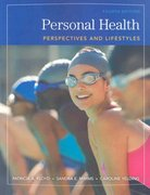 Personal Health: Perspectives and Lifestyles 4th Edition 9780495385936 049538593X