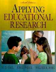 Applying Educational Research: How to Read, Do, and Use Research to Solve Problems of Practice 6th Edition 9780205596706 0205596703