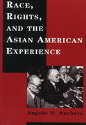 Race, Rights, and the Asian American Experience 0 9780813524641 0813524644
