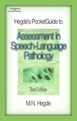 Hegde's PocketGuide to Assessment in Speech-Language Pathology 3rd Edition 9781418014957 1418014958
