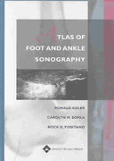 Atlas of Foot and Ankle Sonography 1st edition 9780781747691 0781747694
