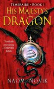 His Majesty's Dragon 1st Edition 9780345481283 0345481283