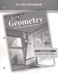 Geometry: Concepts and Applications, Practice Workbook 1st edition 9780078696220 0078696224