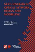 Next Generation Optical Network Design and Modelling 1st edition 9781402073717 1402073712