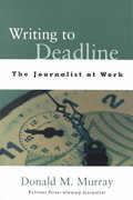 Writing to Deadline 1st Edition 9780325002255 0325002258