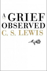 A Grief Observed 1st Edition 9780060652739 006065273X