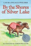 By the Shores of Silver Lake 1st Edition 9780064400053 0064400050