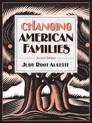 Changing American Families 2nd edition 9780205484461 0205484468