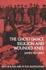 The Ghost-Dance Religion and Wounded Knee 1st Edition 9780486143330 0486143333