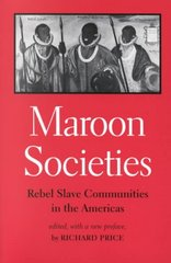 Maroon Societies 3rd Edition 9780801854965 0801854962