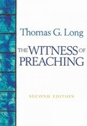 The Witness of Preaching, Second Edition 2nd Edition 9780664229436 0664229433