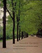 Invisible Gardens 1st Edition 9780262731164 0262731169