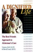 A Dignified Life 1st Edition 9780757300608 075730060X