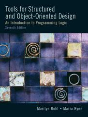 Tools For Structured and Object-Oriented Design 7th Edition 9780131194458 0131194453