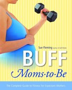 Buff Moms-to-Be 1st edition 9780812969450 0812969456