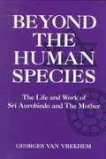Beyond the Human Species 1st edition 9781557787668 1557787662