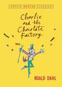 Charlie and the Chocolate Factory (Puffin Modern Classics) 0 9780142401088 0142401080