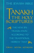 Tanakh, the Holy Scriptures 1st Edition 9780827602526 0827602529