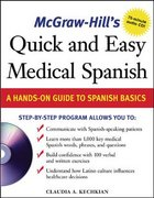 McGraw-Hill's Quick and Easy Medical Spanish w/Audio CD 1st edition 9780071459648 0071459642