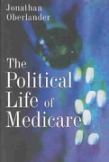 The Political Life of Medicare 0 9780226615967 0226615960