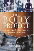 The Body Project 1st edition 9780679402978 0679402977