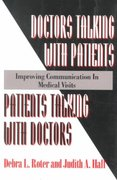Doctors Talking with Patients - Patients Talking with Doctors 2nd edition 9780865692343 0865692343