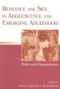Romance and Sex in Adolescence and Emerging Adulthood 1st Edition 9780805853919 080585391X
