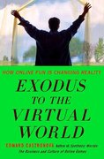 Exodus to the Virtual World 1st edition 9781403984128 1403984123