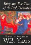 Fairy and Folk Tales of the Irish Peasantry 0 9780809564903 0809564904
