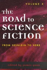 The Road to Science Fiction 1st Edition 9780810842458 0810842459