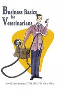Business Basics for Veterinarians 0 9780595250875 0595250874