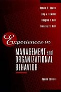 Experiences in Management and Organizational Behavior 4th Edition 9780471308263 0471308269