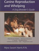 Canine Reproduction and Whelping 0 9781929242375 1929242379