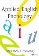 Applied English Phonology 1st Edition 9781405108720 140510872X