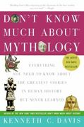 Don't Know Much about Mythology 1st Edition 9780060932572 0060932570