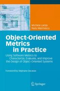 Object-Oriented Metrics in Practice 1st edition 9783540244295 3540244298
