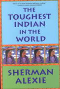 The Toughest Indian in the World 1st edition 9780802138002 0802138004