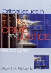Critical Issues In Crime and Justice 2nd edition 9780761926863 0761926860