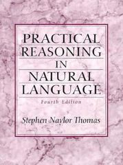 Practical Reasoning In Natural Language 4th edition 9780136782698 0136782698